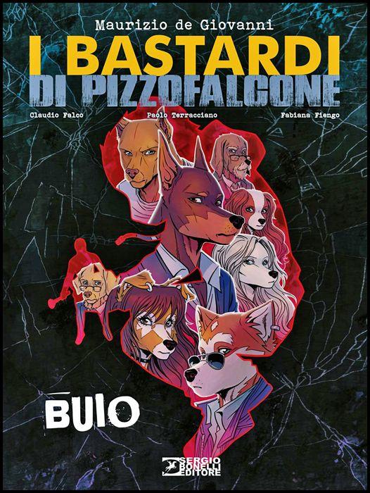 I BASTARDI DI PIZZOFALCONE: BUIO - CARTONATO