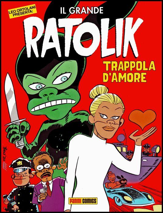 SPECIAL EVENTS #   101 - LEO ORTOLANI PRESENTA: IL GRANDE RATOLIK - TRAPPOLA D'AMORE