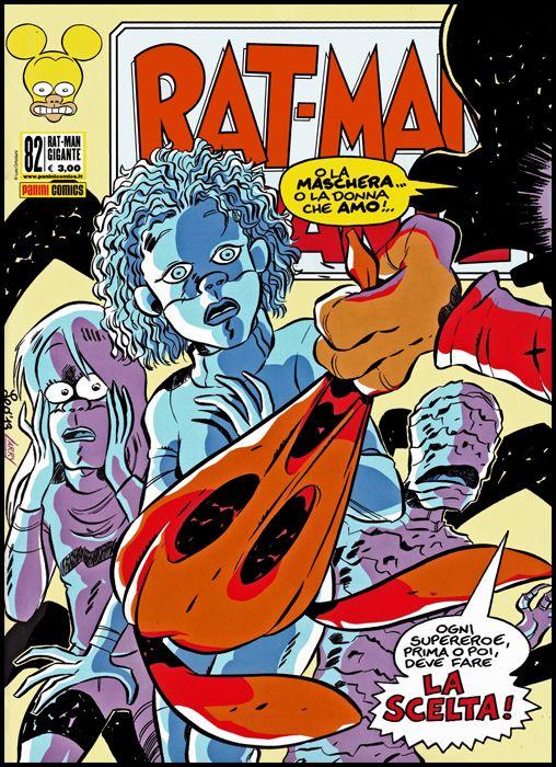 RAT-MAN GIGANTE #    82: LA SCELTA!