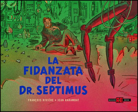 BLAKE E MORTIMER: LA FIDANZATA DEL DR. SEPTIMUS