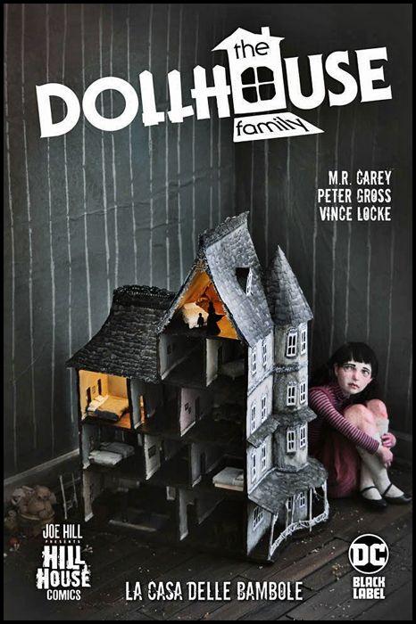DC HILL HOUSE - THE DOLLHOUSE FAMILY - LA CASA DELLE BAMBOLE