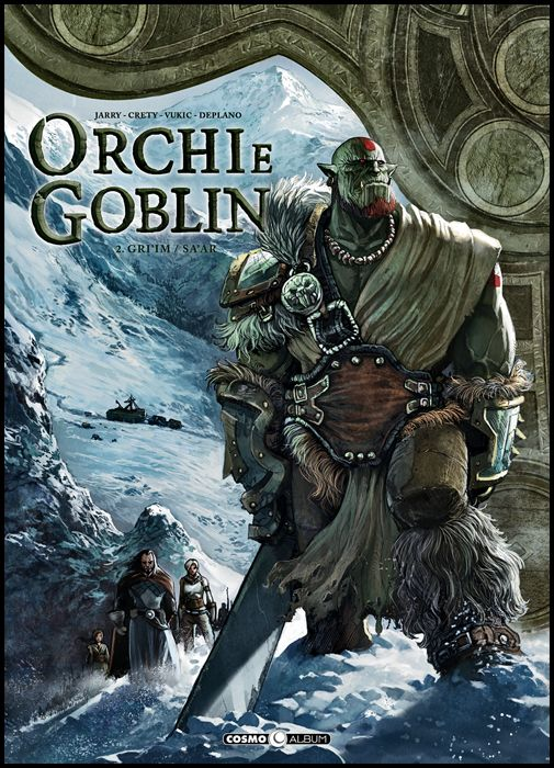 COSMO ALBUM #     5 - ORCHI E GOBLIN 2: GRI'IM/SA' AR