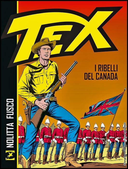 TEX: I RIBELLI DEL CANADA - BROSSURATO