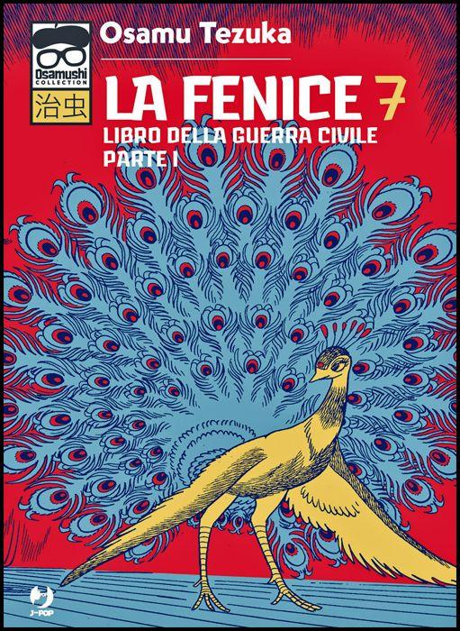 OSAMUSHI COLLECTION - LA FENICE #     7 - LIBRO DELLA GUERRA CIVILE - PARTE I