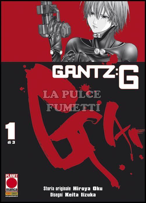MANGA STORIE NUOVA SERIE 72/74 - GANTZ:G 1/3 COMPLETA NUOVI