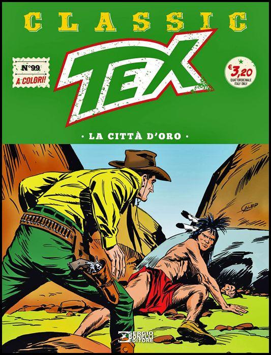 TEX CLASSIC #    99: NEI SOTTERRANEI DEL CASTELLO