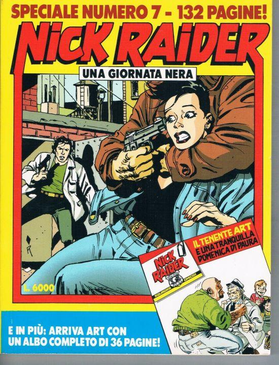 NICK RAIDER SPECIALE #     7: UNA GIORNATA NERA