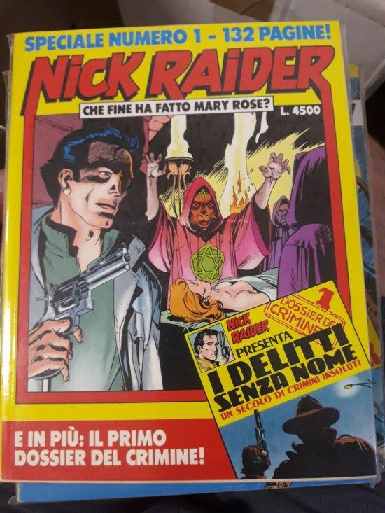NICK RAIDER SPECIALE #     1: CHE FINE HA FATTO MARY ROSE ?