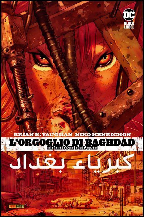 DC BLACK LABEL DELUXE - L'ORGOGLIO DI BAGHDAD - EDIZIONE DELUXE