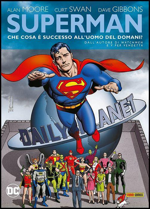 DC LIMITED COLLECTOR'S EDITION - SUPERMAN: CHE COSA È SUCCESSO ALL'UOMO DEL DOMANI?