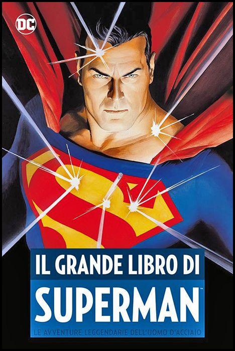 DC COMICS ANTHOLOGY - IL GRANDE LIBRO DI SUPERMAN