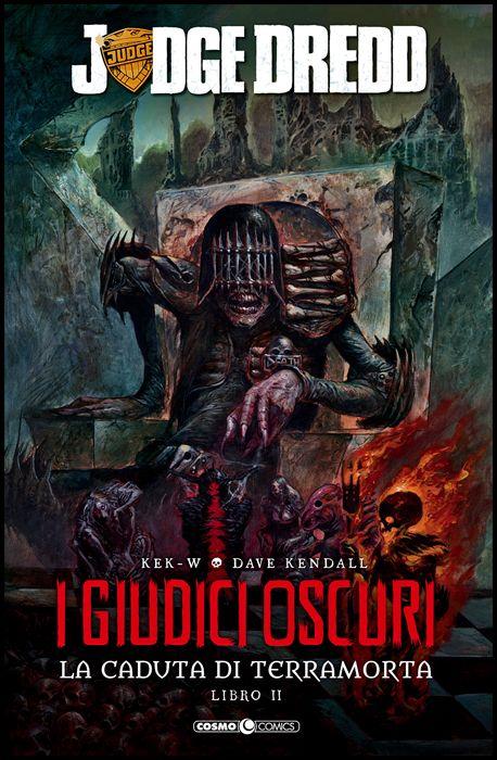 COSMO COMICS #   106 - JUDGE DREDD - I GIUDICI OSCURI: LA CADUTA DI TERRAMORTA 2