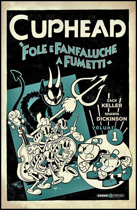 COSMO FANTASY #    54 - CUPHEAD 1: FOLE E FANFALUCHE A FUMETTI