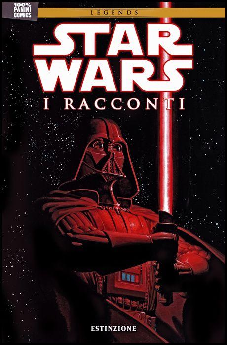 100% PANINI COMICS - STAR WARS - I RACCONTI #     1: ESTINZIONE - LEGENDS