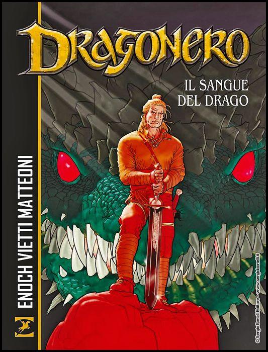 DRAGONERO: IL SANGUE DEL DRAGO - BROSSURATO