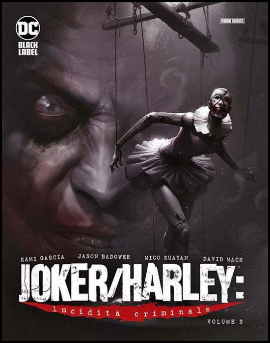 DC BLACK LABEL COMPLETE COLLECTION - JOKER/HARLEY: LUCIDITÀ CRIMINALE #     2