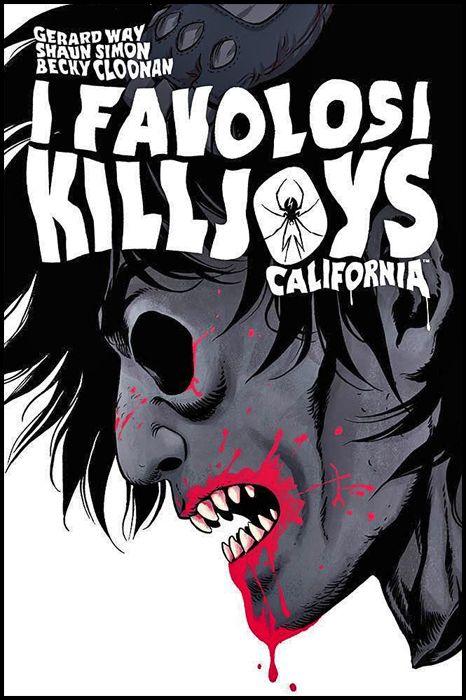 I FAVOLOSI KILLJOYS: CALIFORNIA