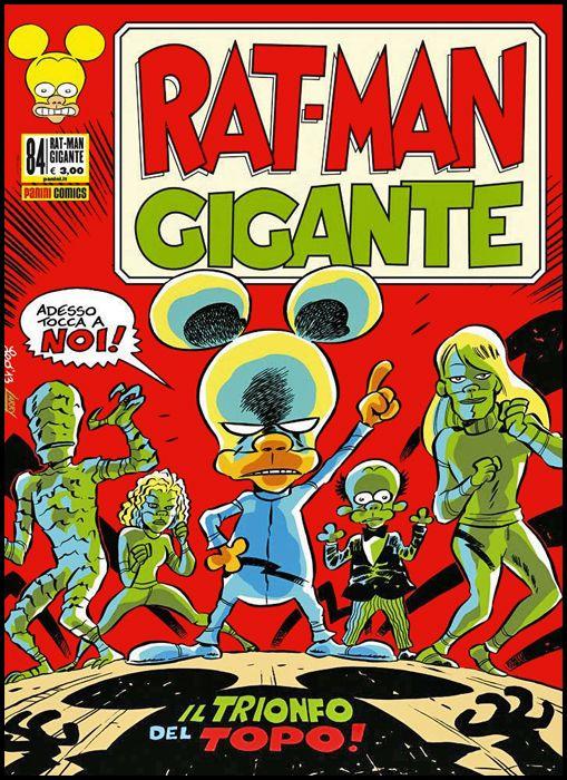 RAT-MAN GIGANTE #    84: IL TRIONFO DEL TOPO!