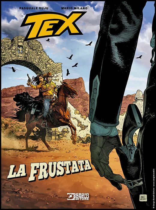 TEX STELLA D'ORO #    31 - TEX D'AUTORE ROMANZI A FUMETTI 11: LA FRUSTATA
