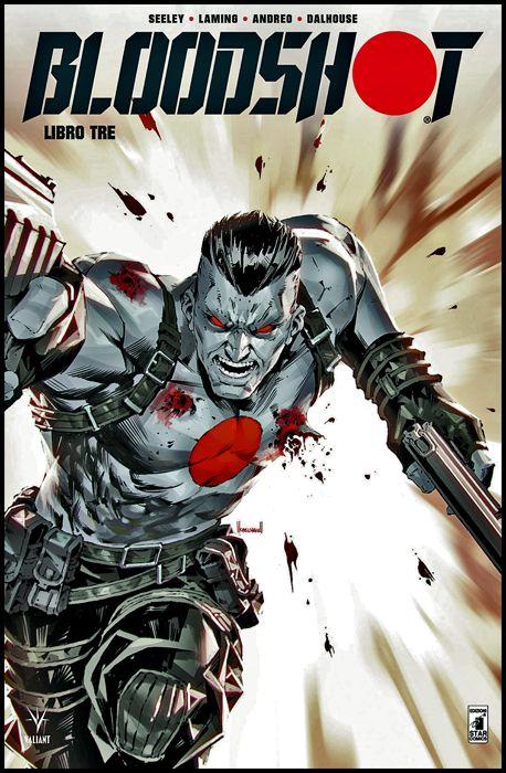 VALIANT #   139 - BLOODSHOT NUOVA SERIE 3