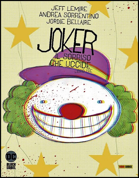 DC BLACK LABEL - JOKER: IL SORRISO CHE UCCIDE #     3