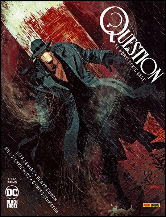 DC BLACK LABEL - QUESTION: LE MORTI DI VIC SAGE #     1