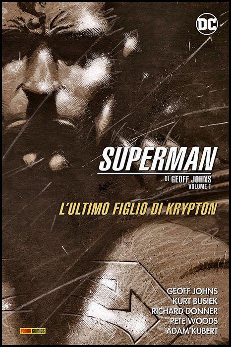DC EVERGREEN - SUPERMAN - GEOFF JOHNS #     1: ULTIMO FIGLIO DI KRYPTON