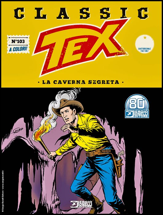 TEX CLASSIC #   103: LA CAVERNA SEGRETA