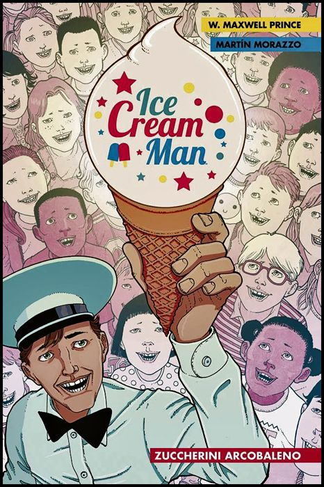 PANINI COMICS 100% HD - THE ICE CREAM MAN #     1: ZUCCHERINI ARCOBALENO