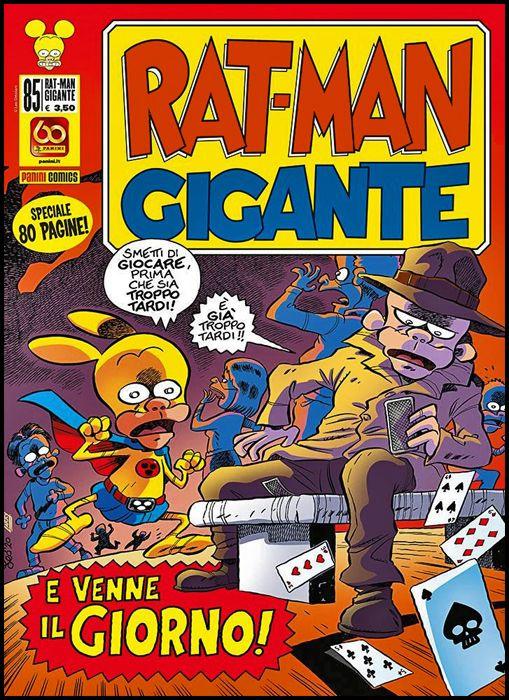 RAT-MAN GIGANTE #    85: E VENNE IL GIORNO!