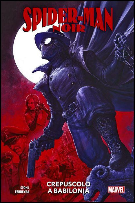 MARVEL COLLECTION INEDITO - SPIDER-MAN NOIR: CREPUSCOLO A BABILONIA