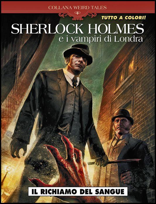 COSMO SERIE BLU #   102 - COLLANA WEIRD TALES 41 - SHERLOCK HOLMES E I VAMPIRI DI LONDRA: IL RICHIAMO DEL SANGUE