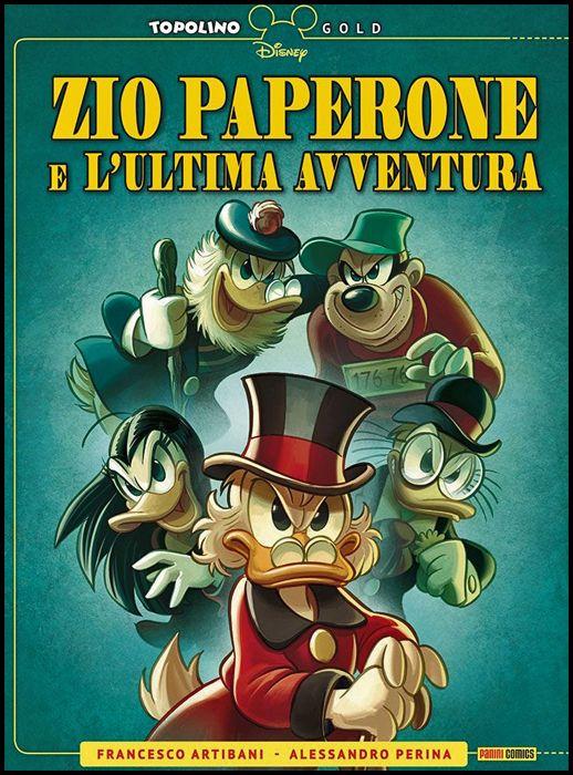 TOPOLINO GOLD #     2 - ZIO PAPERONE E L'ULTIMA AVVENTURA
