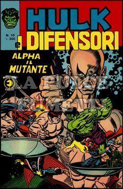 HULK E I DIFENSORI #    10: ALPHA IL MUTANTE