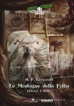 H. P. LOVECRAFT - CHOOSE CTHULHU #     2: LE MONTAGNE DELLA FOLLIA  DELUXE EDITION