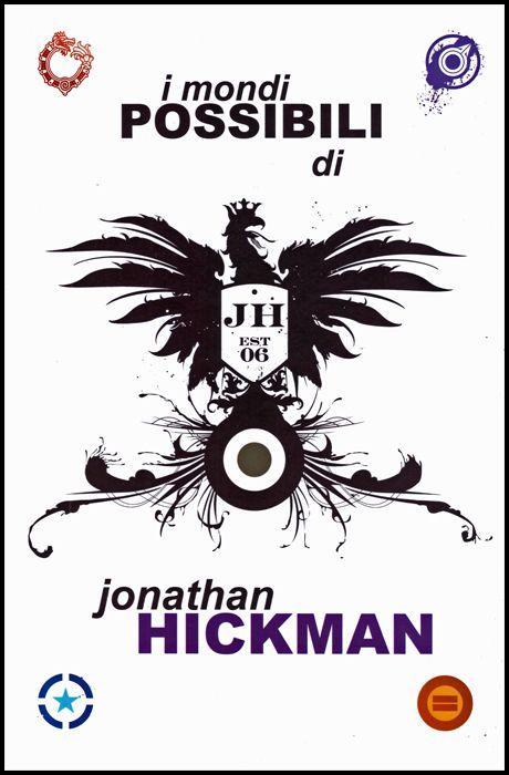 I MONDI POSSIBILI DI JONATHAN HICKMAN
