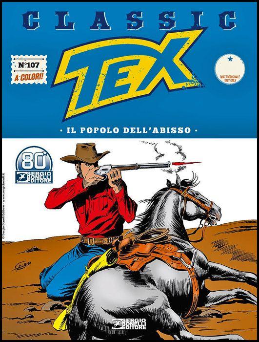 TEX CLASSIC #   107: IL POPOLO DELL'ABISSO