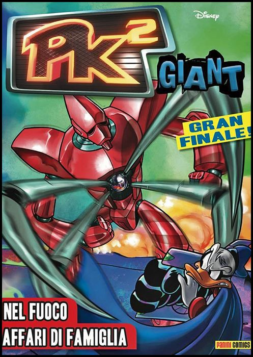 PK GIANT - 3K EDITION # 57 - PK² GIANT 9: NEL FUOCO - AFFARI DI FAMIGLIA