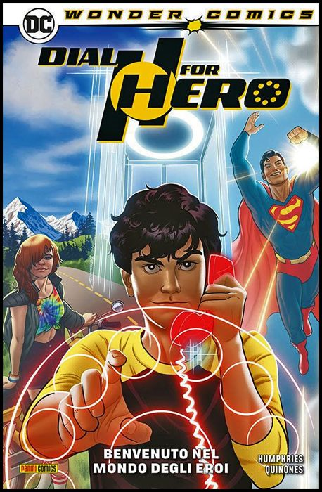 WONDER COMICS COLLECTION - DIAL H FOR HERO #     1: BENVENUTO NEL MONDO DEGLI EROI