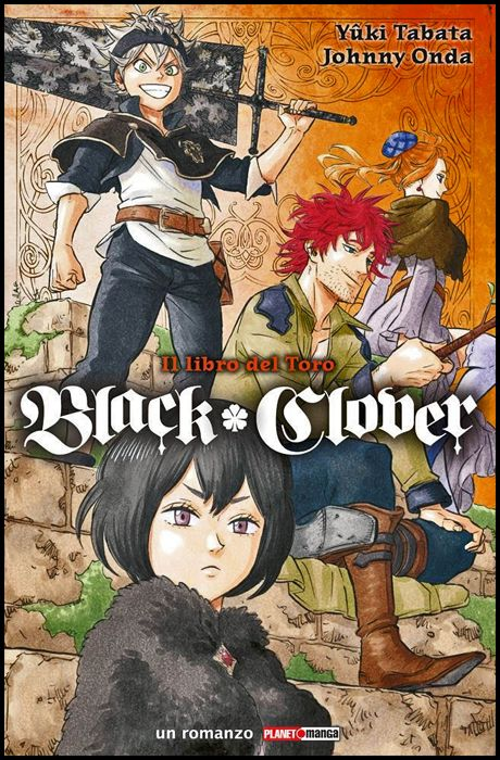 BLACK CLOVER - IL LIBRO DEL TORO - NOVEL