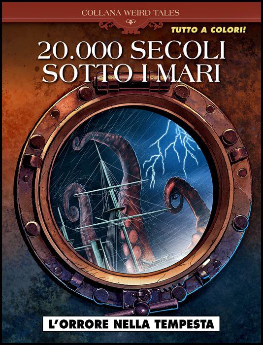 COSMO SERIE BLU #   103 - COLLANA WEIRD TALES 42 - 20.000 SECOLI SOTTO I MARI: L'ORRORE NELLA TEMPESTA