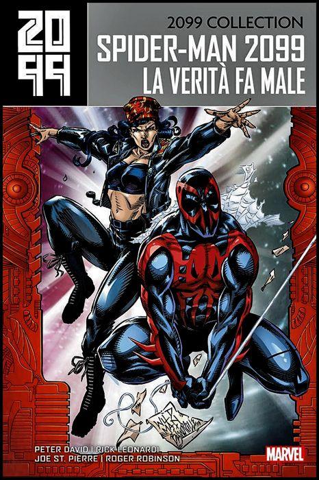 2099 COLLECTION - SPIDER-MAN #     4: LA VERITÀ FA MALE