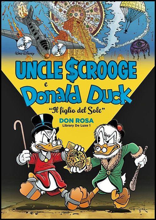 DON ROSA LIBRARY DE LUXE #     1 - UNCLE SCROOGE & DONALD DUCK: IL FIGLIO DEL SOLE - 1A RISTAMPA