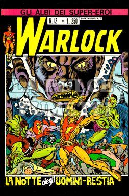 GLI ALBI DEI SUPER-EROI #    12 - WARLOCK 2: LA NOTTE DEGLI UOMINI-BESTIA