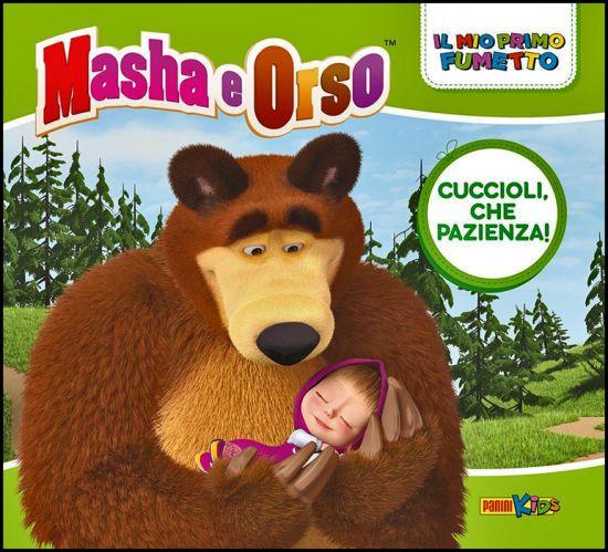 IL MIO PRIMO FUMETTO - MASHA E ORSO #     2: CUCCIOLI, CHE PAZIENZA!
