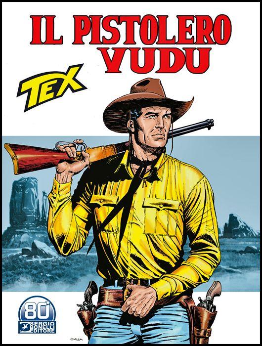 TEX GIGANTE #   726: IL PISTOLERO VUDU + MEDAGLIA KIT CARSON