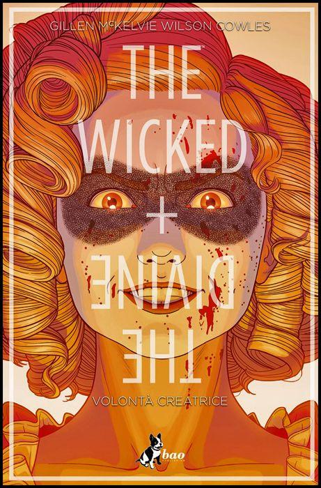 THE WICKED + THE DIVINE #     7: VOLONTÀ CREATRICE