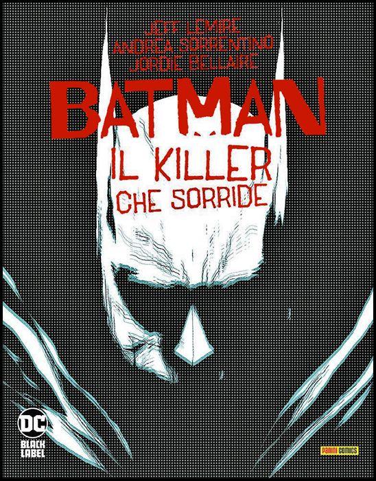 DC BLACK LABEL - BATMAN: IL KILLER CHE SORRIDE