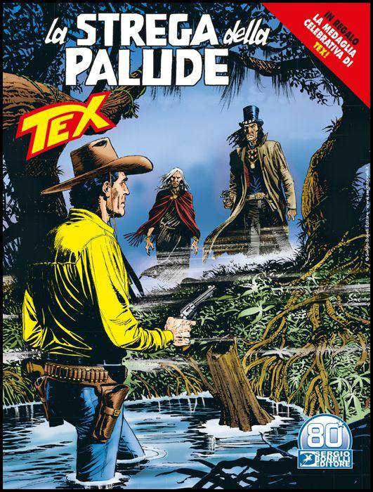 TEX GIGANTE #   727: LA STREGA DELLA PALUDE + MEDAGLIA TEX