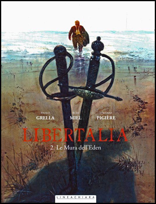 LIBERTALIA #     2: LE MURA DELL'EDEN